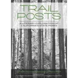 Trail Posts: A Literary Exploration of California's State Parks