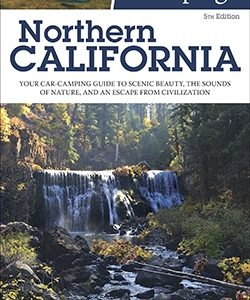 The Best in Tent Camping: Northern California, 5ed